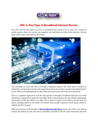 DSL is One Type of Broadband Internet Service