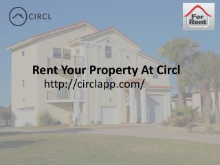 Rent Your Property At Circl | Toronto Ontario Canada