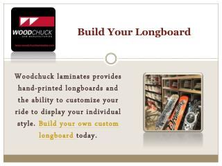 Build your Longboard