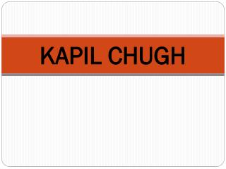 To Know About Kapil Chugh