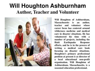 Will Houghton Ashburnham - Author,Teacher and Volunteer
