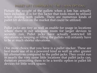 Pallet Lift Components - The 3 Main Options