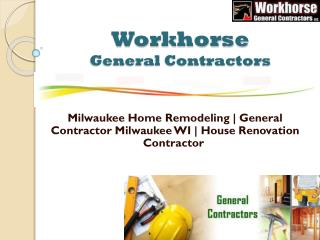 Select The Best House Renovation Contractor