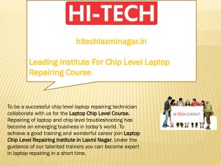 Leading Institute For Chip Level Laptop Repairing Course