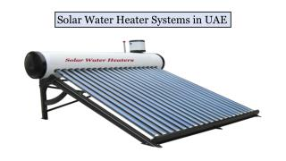 Solar Energy Water Heater System in Dubai