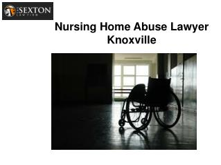 Nursing Home Abuse Lawyer Knoxville