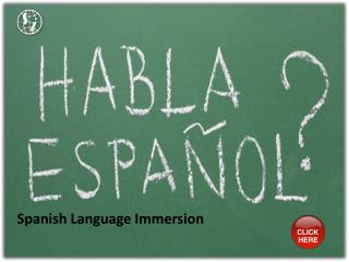 Spanish Language Immersion