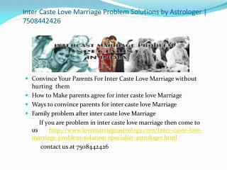 Inter Caste Love Marriage Problem Solution
