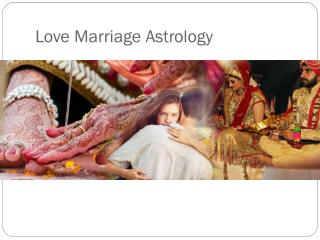 Love Marriage Astrology |  91-7508442426