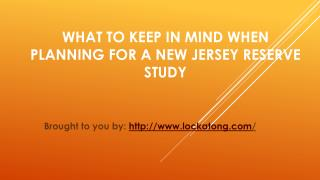 What To Keep In Mind When Planning For A New Jersey Reserve Study