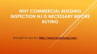 Why Commercial Building Inspection NJ Is Necessary Before Buying