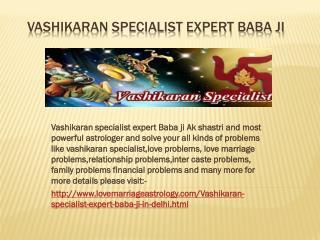 Vashikaran Specialist Expert baba Ji