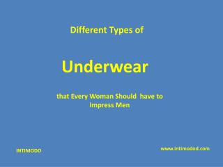 Types of Underwear that Every Woman Should have to Impress Men
