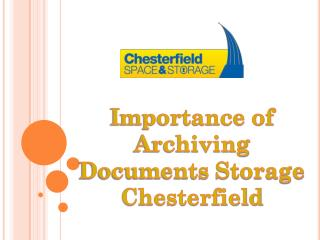 Importance of Archiving Documents Storage Chesterfield