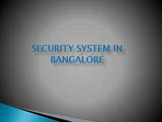 Factory Security Systems in Bangalore