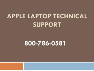 800-786-0581 – Apple Laptop Technical Support Help Number