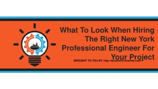 What To Look When Hiring The Right New York Professional Engineer For Your Project