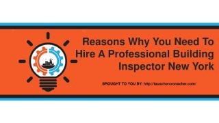 Reasons Why You Need To Hire A Professional Building Inspector New York