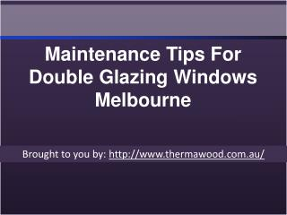 Maintenance Tips For Double Glazing Windows Melbourne