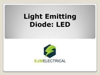Light Emitting Diode: LED