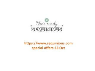 www.sequinious.com special offers 23 Oct
