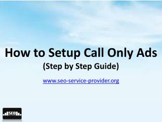 How to setup call only ads (step by step guide)