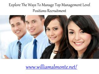 William Almonte Patch | Explore The Ways To Manage Top Management Level Positions Recruitment
