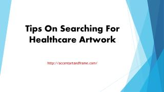Tips On Searching For Healthcare Artwork