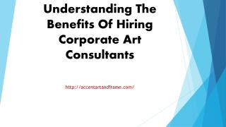 Understanding The Benefits Of Hiring Corporate Art Consultants