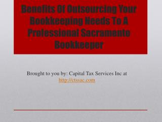 Benefits Of Outsourcing Your Bookkeeping Needs To A Professional Sacramento Bookkeeper