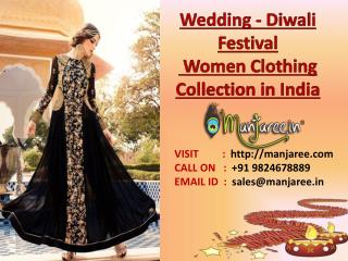 Wedding - Diwali Festival Designer Women Clothing Collection 2016 - 2017 in India