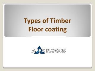 Types of Timber Floor coating