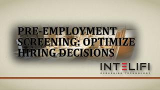 Pre-employment Screening: Optimize Hiring Decisions