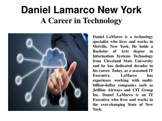 Daniel LaMarco New York - A Career in Technology