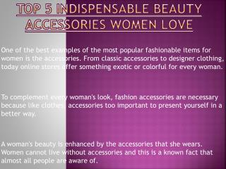Beauty Accessories That Women Love