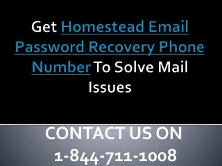 1-888-809-3892 Homestead Email Password Recovery Phone Number