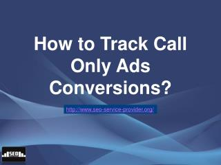 How to Track Call Only Ads Conversions