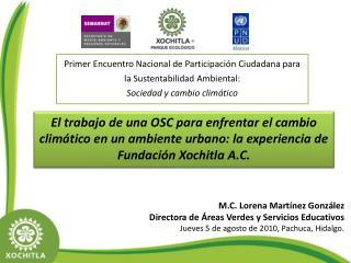 El trabajo de una OSC para enfrentar el cambio clim tico en un ambiente urbano: la experiencia de Fundaci n Xochitla A.C