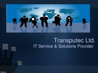 Transputec: Managed Security Service & IT Infrastructure Management Company