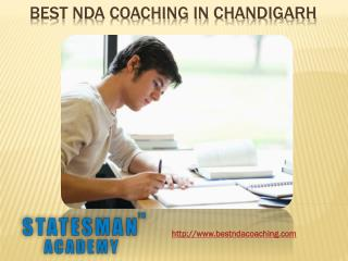 Are you looking for best NDA coaching in Chandigarh?