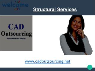 Structural Services � CAD Outsourcing