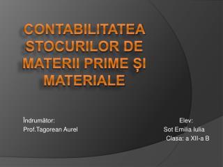 Contabilitatea stocurilor de materii prime i materiale