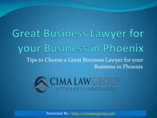 Choose the Best Lawyer for Your Small Business in Phoenix