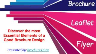 Discover the most Essential Elements of a Good Brochure Design