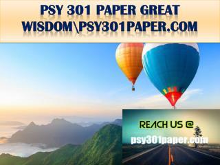 PSY 301 PAPER GREAT WISDOM \psy301paper.com