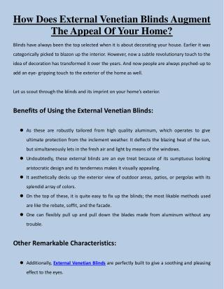 How Does External Venetian Blinds Augment The Appeal Of Your Home?