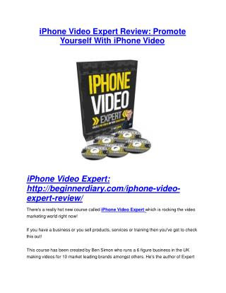 iPhone Video Expert review and giant bonus with  100 items