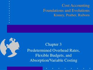 Chapter 3  Predetermined Overhead Rates, Flexible Budgets, and Absorption
