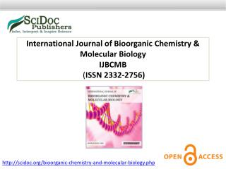 International Journal of Bioorganic Chemistry & Molecular Biology ISSN 2332-2756