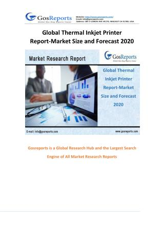 Global Thermal Inkjet Printer Report-Market Size and Forecast 2020